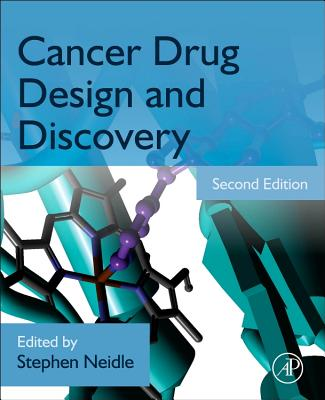 Cancer Drug Design and Discovery - Neidle, Stephen (Editor)