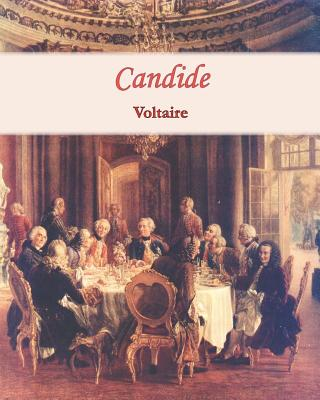 an analysis of ideals satirized in candide by voltaire