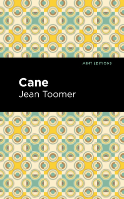 Cane - Toomer, Jean, and Editions, Mint (Contributions by)