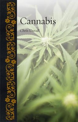 Cannabis - Duvall, Chris