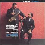 Cannonball Adderley Quintet in San Francisco [Remastered Bonus Track]