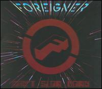 Can't Slow Down - Foreigner