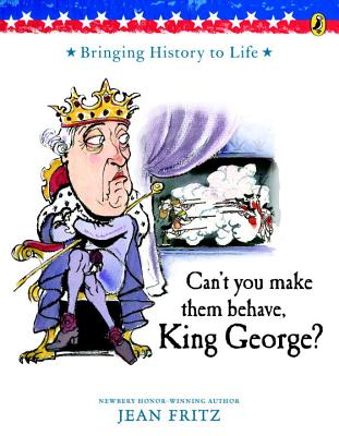 Can't You Make Them Behave, King George? - Fritz, Jean