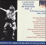 Cantanti Italiani Di Wagner Vol. 1