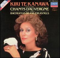Canteloube: Chants d'Auvergne - Kiri Te Kanawa (soprano); Lynn Harrell (cello); English Chamber Orchestra; Jeffrey Tate (conductor)