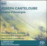 Canteloube: Chants d'Auvergne - Véronique Gens (soprano); L'Orchestre National de Lille; Jean-Claude Casadesus (conductor)