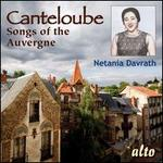 Canteloube: Songs of the Auvergne [24 Tracks]
