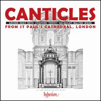 Canticles from St. Paul's Cathedral, London - Andrew Yeats (tenor); Edward Grint (bass); Harry Jackson (treble); Jake Addo (treble); Jon English (tenor);...