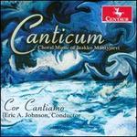 Canticum: Choral Music of Jaakko Mäntyjärvi