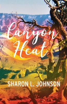 Canyon Heat - Johnson, Sharon