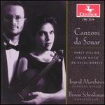 Canzoni da Sonar: Early Italian Violin Music on Vocal Melodies