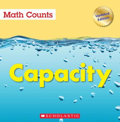 Capacity (Math Counts: Updated Editions) - Pluckrose, Henry