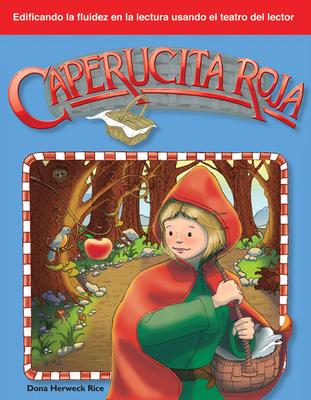 Caperucita Roja - Herweck Rice, Dona