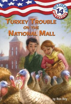 Capital Mysteries #14: Turkey Trouble on the National Mall - Roy, Ron