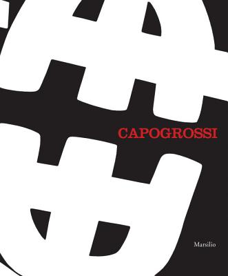 Capogrossi: A Retrospective - Barbero, Luca Massimo