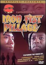 Cappadonna's Iron Fist Pillage
