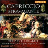 Capriccio Stravagante, Vol. 1 - Catherine Mackintosh (violin); Jakob Lindberg (guitar); Jane Rogers (viola); Purcell Quartet; Robert Woolley (organ);...