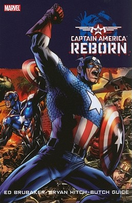 Captain America: Reborn - Brubaker, Ed, and Hitch, Bryan (Artist)