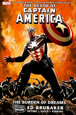 Captain America: The Death of Captain America Volume 2 - The Burden of Dreams - Brubaker, Ed (Text by)