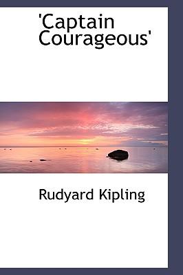 Captain Courageous - Kipling, Rudyard