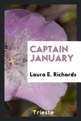 Captain January - Richards, Laura E, Ms.