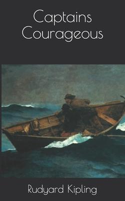 Captains Courageous - Kipling, Rudyard