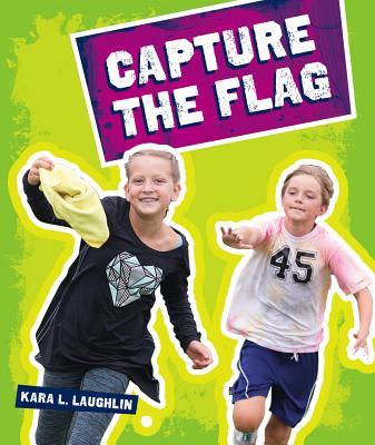 Capture the Flag - Laughlin, Kara L