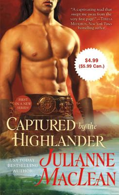 Captured by the Highlander - MacLean, Julianne