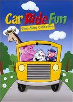 Car Ride Fun: Sing-Along Collection