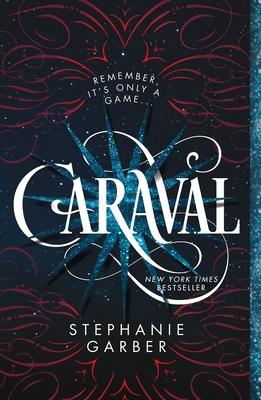 Caraval - Garber, Stephanie