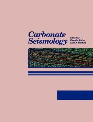 Carbonate Seismology - Palaz, Ibrahim