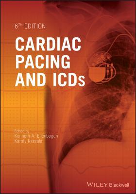 Cardiac Pacing and Icds - Ellenbogen, Kenneth A (Editor), and Kaszala, Karoly (Editor)