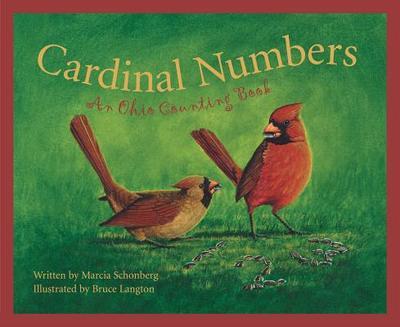 Cardinal Numbers: An Ohio Coun - Schonberg, Marcia, and Crane, Carol