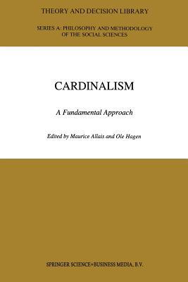 Cardinalism: A Fundamental Approach - Allais, M (Editor)