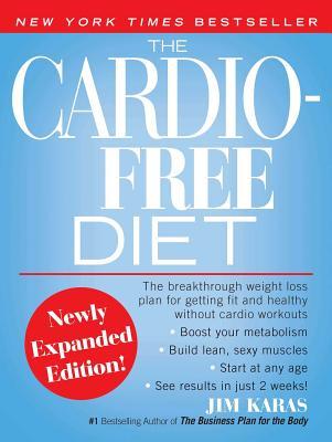 Cardio-Free Diet - Karas, Jim