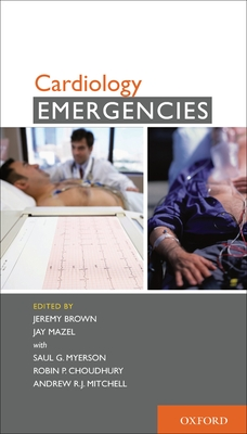 Cardiology Emergencies - Brown, Jeremy, M.D