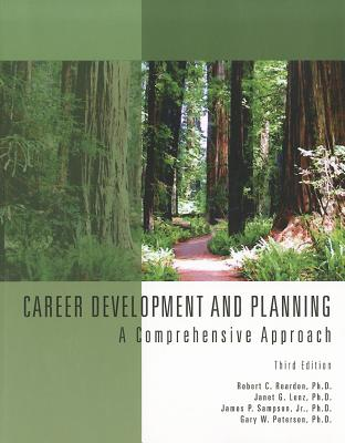 Career Development & Planning: A Comprehensive Approach - Reardon, Robert C, and Lenz, Janet G, and Sampson, James P