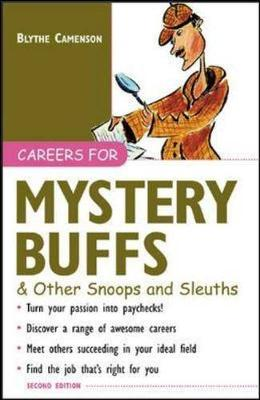 Careers for Mystery Buffs & Other Snoops and Sleuths - Camenson, Blythe