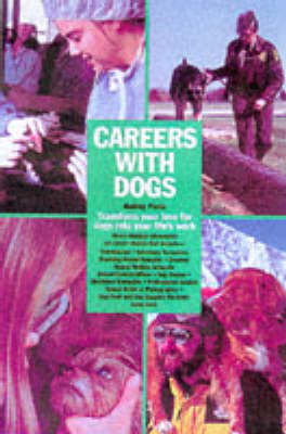 Careers with Dogs - Pavia, Audrey
