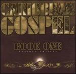 Caribbean Gospel: Book 1