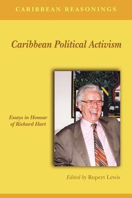 Caribbean Political Activism - Lewis, Rupert (Editor)