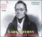 Carl Czerny: A Rediscovered Genius