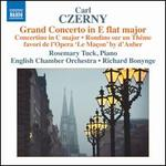 Carl Czerny: Second Grand Concerto in E flat major; Concertino Rondino