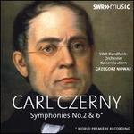 Carl Czerny: Symphonies No. 2 & 6