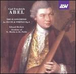 Carl Friedrich Abel: The Six Concertos for Flute and Strings, Op. 6