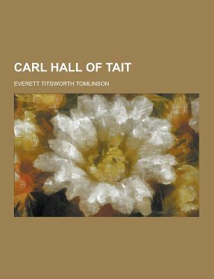Carl Hall of Tait - Tomlinson, Everett Titsworth