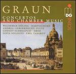Carl Heinrich & Johann Gottlieb Graun: Concertos; Chamber Music