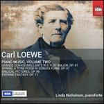 Carl Loewe: Piano Music, Vol. 2