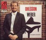 Carl Maria von Weber: Complete Sonatas