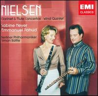 Carl Nielsen: Clarinet & Flute Concertos; Wind Quintet - Emmanuel Pahud (flute); Jonathan Kelly (oboe); Jonathan Kelly (cor anglais); Radek Babor�k (french horn);...